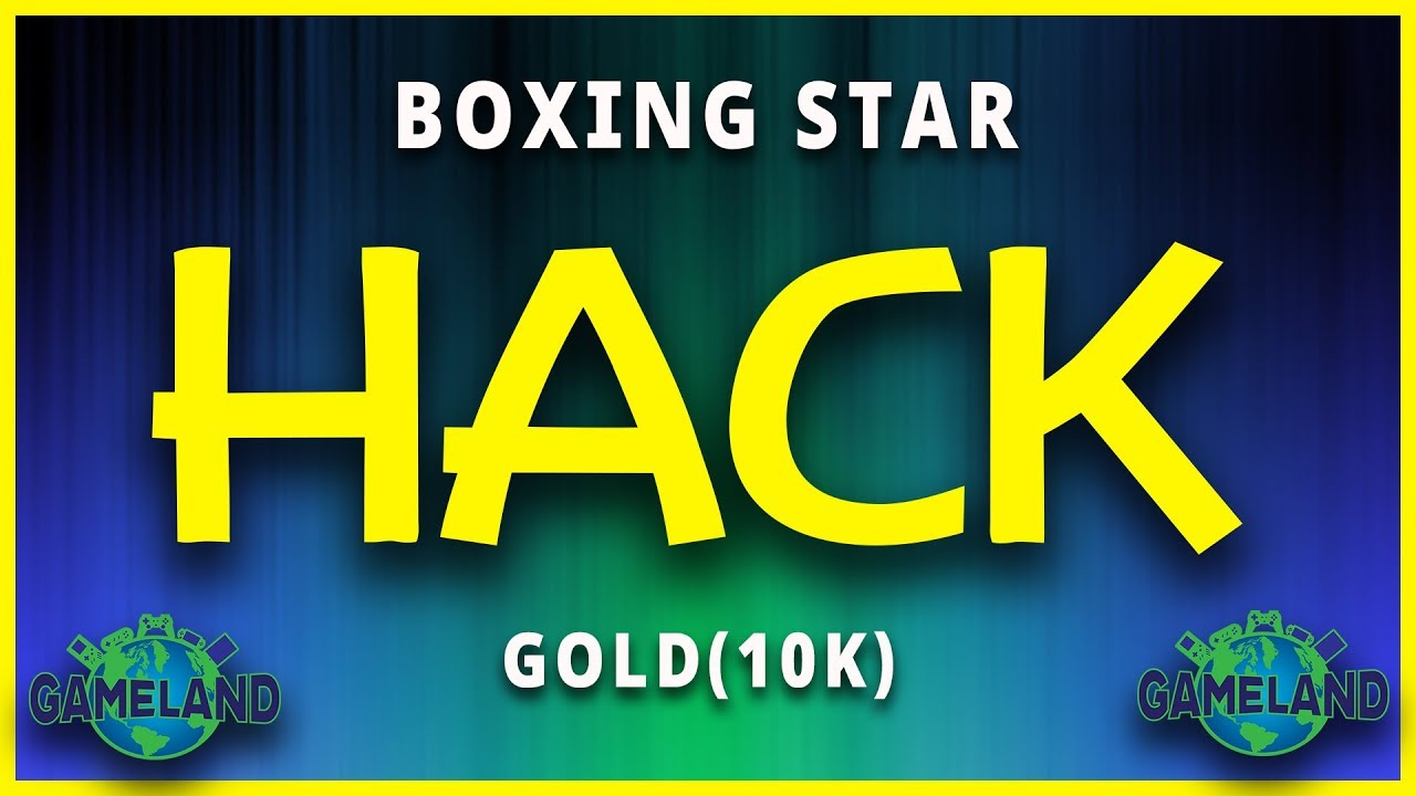 Gmhacks.com/boxingstar